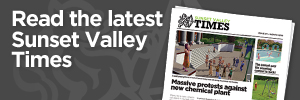 Read the latest Sunset Valley Times